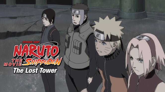 Naruto Shippuden: The Movie: The Lost Tower on Netflix USA