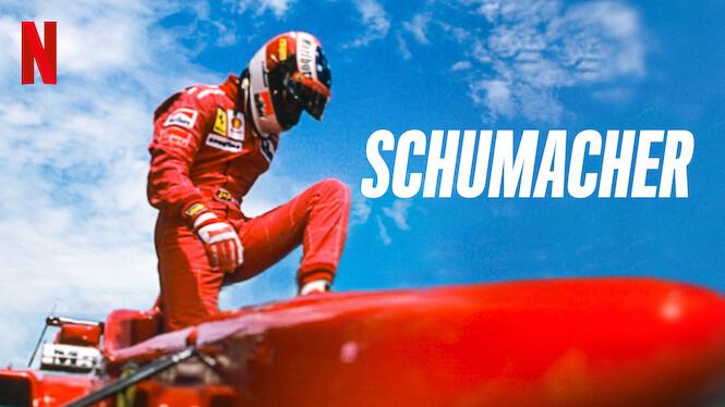 Schumacher on Netflix USA
